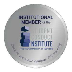 Click to view our campus TIX training. Institutional Member of the Student Conduct Institute - The State University of New York.